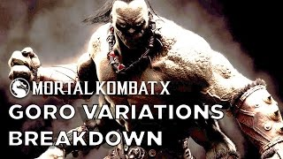 Goro Variations Official Breakdown - Mortal Kombat X