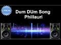 Dum DUm Song with lyrics | Phillauri | Anushka, Diljit, Suraj, Anshai, Shashwat | Romy & Vivek