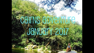 Cairns Adventure ↠ January 2017