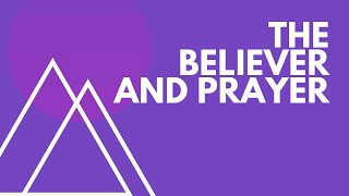 """July 21st 2019 """"The Believer and Prayer"""" Joey Zodrow"""