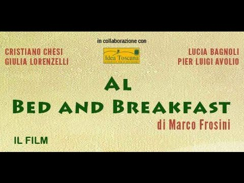 Al Bed and Breakfast - Il film