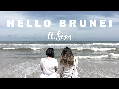 Hello Brunei | Ft. Sim