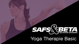 Ausbildung SAFS & BETA - Yoga Therapie Basic, Ausbildung Yogalehrer, INTENSIVE YOGA