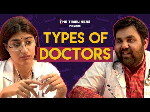 Types Of Doctors | The Timeliners