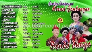 Bondo Dungo | Langgam Campursari | Kreasi Jombangan  ( Official Audio Video )