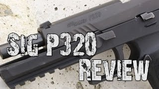 Sig Sauer P320 Review - 2016's Hottest New Pistol?