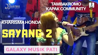 Sayang 2 - Galaxy Musik - Kapak Community 2018