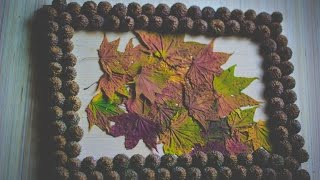 Осенние поделки. Как сделать панно