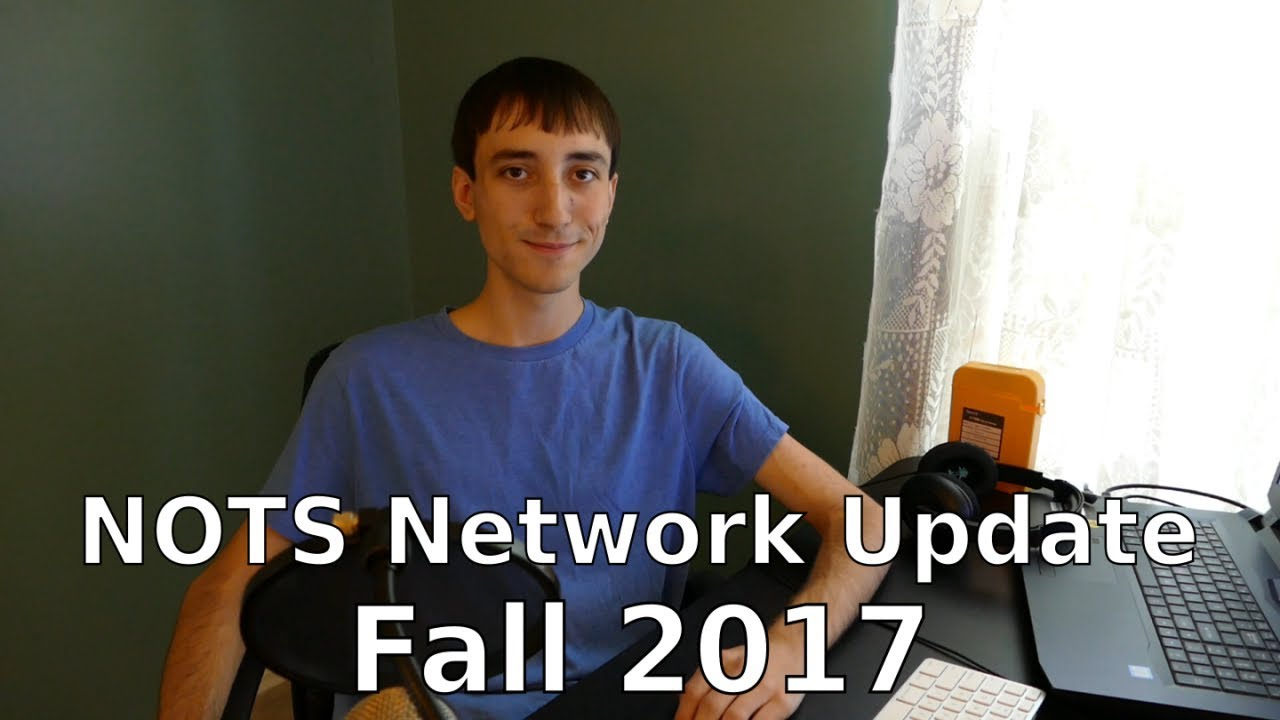 NOTS Network Update - Fall 2017