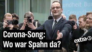 """Corona-Song: """"Wo war Spahn da?"""""""