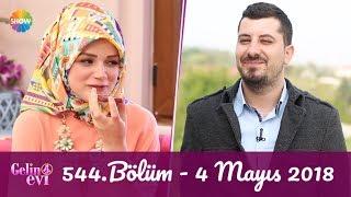 Gelin Evi 544. Bölüm | 4 Mayıs 2018