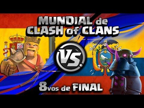 ¡ESPAÑA vs ECUADOR EN DIRECTO! | 8vos de FINAL DEL MUNDIAL de CLASH OF CLANS con byMrLuis y Rogerssl