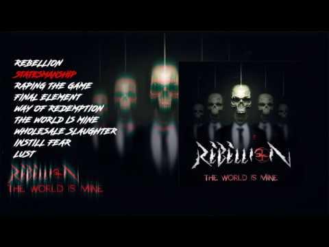 Rebellion band - The World is Mine (Full Album) 2017