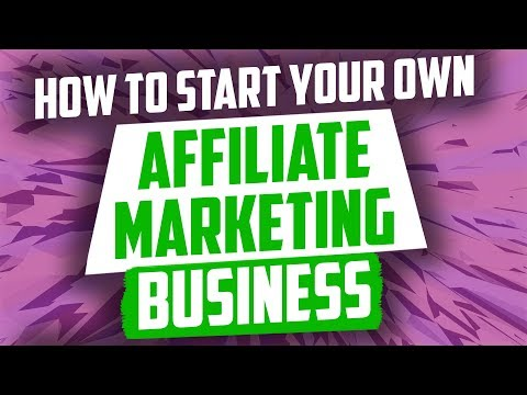 How To Start Your Own Affiliate Marketing Business For FREE