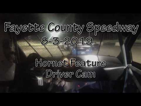 Fayette County Speedway Hornet Feature  Driver Cam Aug 3 2019