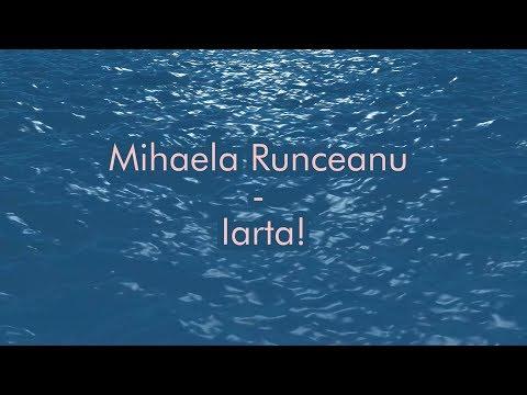 Mihaela Runceanu - Iarta - versuri, lyrics