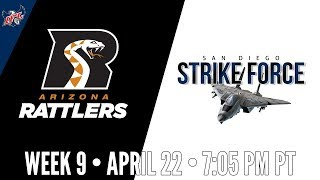 Week 9   Arizona Rattlers at San Diego Strike Force