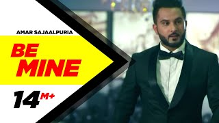 be-mine-amar-sajaalpuria-feat-preet-hundal-latest-punjabi-songs-2016-speed-records