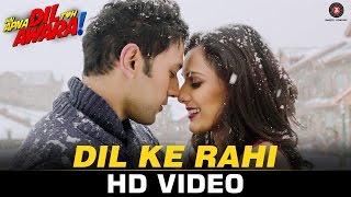 Dil Ke Rahi – Hai Apna Dil Toh Awara | Sahil Anand, Niyati Joshi, Vikram K …