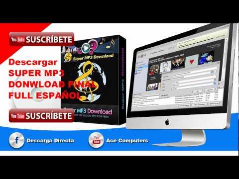 DESCARGAR SUPER MP3 DOWNLOAD FULL ESPAÑOL  32 Y 64 BITS 1 LINK ACTUALIZADO 2018