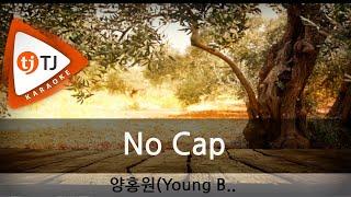 [TJ노래방] No Cap - 양홍원 / TJ Karaoke