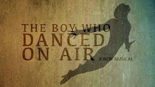 The Boy Who Danced on Air Soundtrack Tracklist - Broadway Musical Original Cast Recording