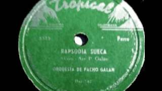 ORQUESTA DE PACHO GALAN: RAPSODIA SUECA
