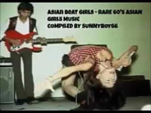 Various - 60's Asian Beat Girls, Pop Garage Rock & Roll Fuzz Psych Music Songs Indonesia Singapore