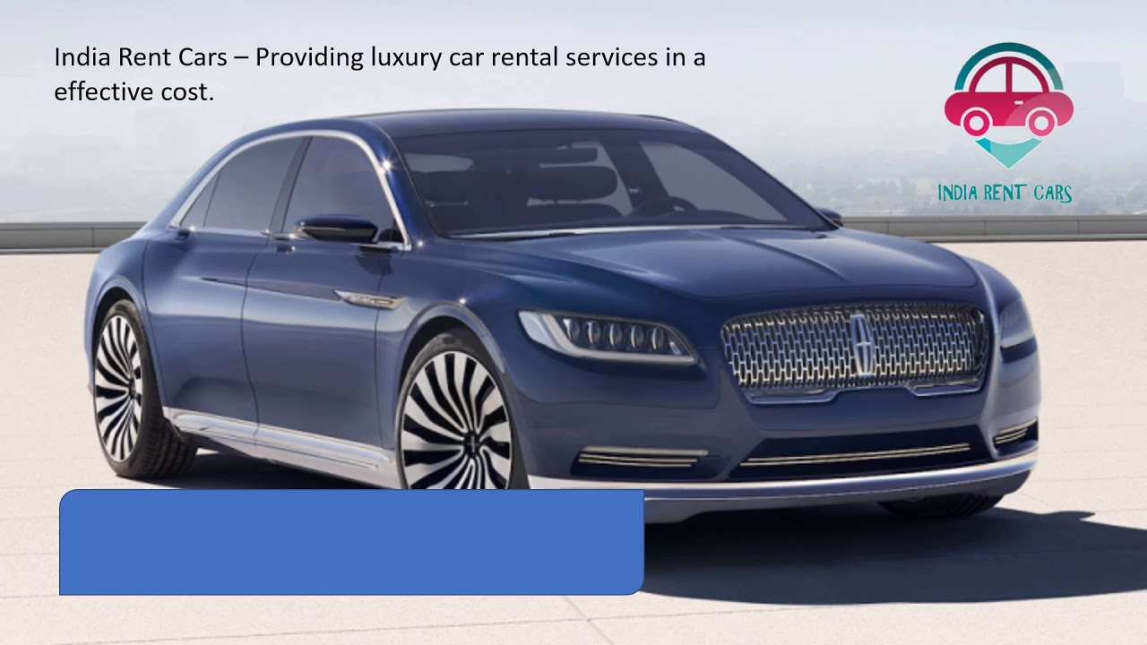 Luxury Car Rental Services In Delhi Youtube