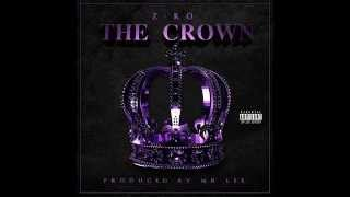 Z-Ro - Mo City (Chopped & Screwed) (The Crown Album) 2014