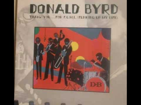 Donald Byrd Thank you  for f u m l funking up my life (Album face2)