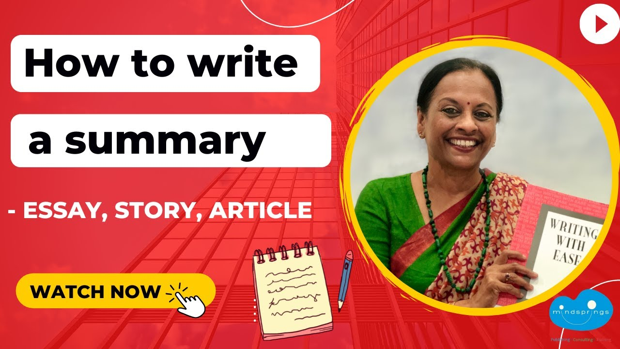 How to write a summary - essay, story, article | 10 requirements to summarise | Writing with Ease