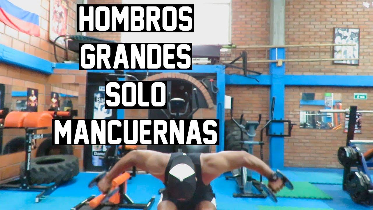 HOMBROS GRANDES REDONDOS SOLO MANCUERNAS - RUTINA DE HOMBROS