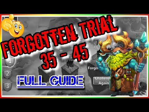 Forgotten Trial 35 - 45 Complete Team Setup Guide Castle Clash