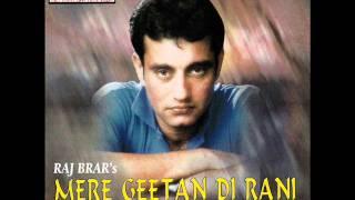 Teri Yaad De Sahare | Mere Geetan Di Rani | Popular Punjabi Songs | Raj Brar