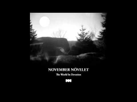November Növelet - Be Grateful To Your Murderer