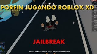 Finfin playing Roblox xD... Jailbreak