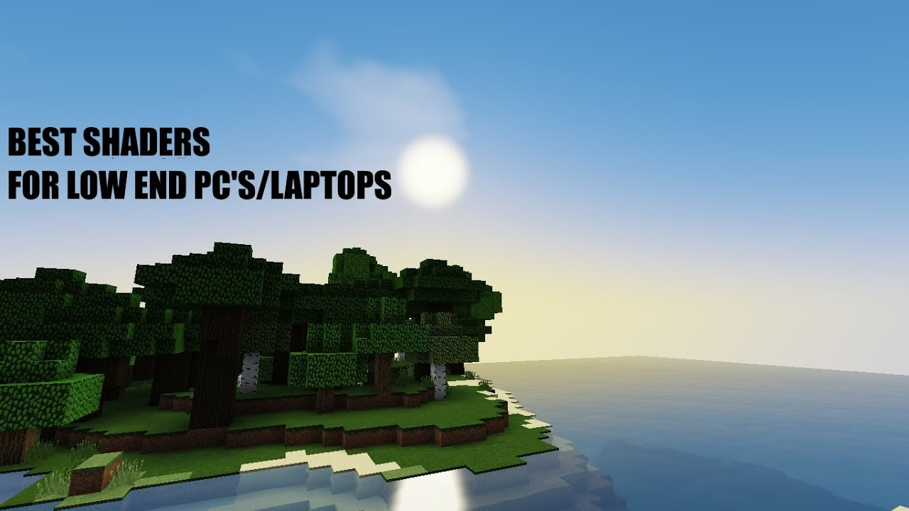 Best shaders in Minecraft for bad laptops - YouTube