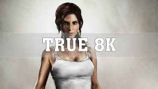 Rise of the Tomb Raider 8K PC Gameplay [8K 60FPS] | TRUE 8K | Titan Xp (2017) 4 Way SLI | ThirtyIR