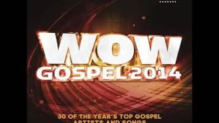 WOW GOSPEL 2014 - HEZEKIAH WALKER - EVERY PRAISE.mp4