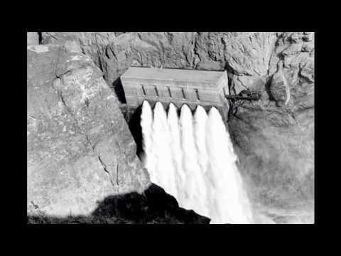 The Construction Of Hoover Dam AKA Boulder Dam