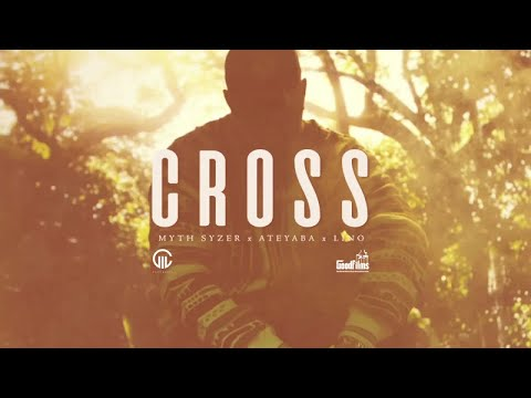 Youtube: Myth Syzer (ft. Ateyaba & Lino) – Cross (Clip Officiel)