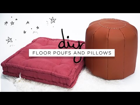 DIY FLOOR POUFS AND FLOOR PILLOWS | THE SORRY GIRLS