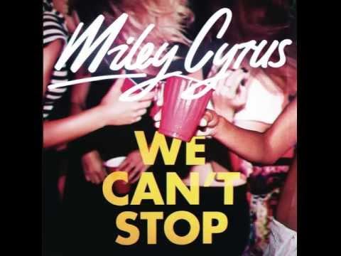 'We Can't Stop' Miley Cyrus+Lyrics+Download