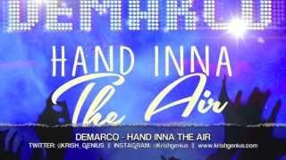 Demarco - Hand Inna The Air [Bad Gal Riddim] April 2013