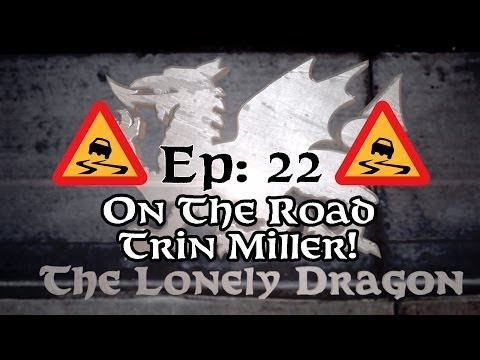The Lonely Dragon Talk : Episode 22  On The Road with Trin Miller