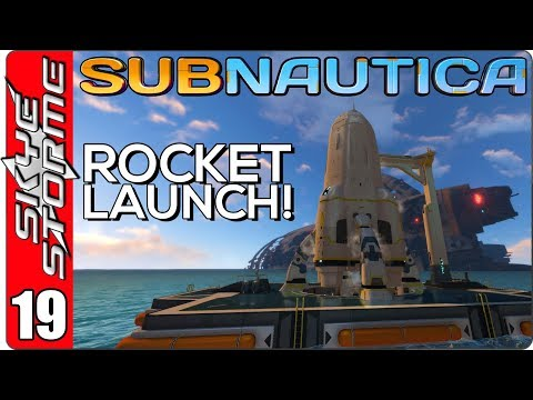 SUBNAUTICA Gameplay - Part 18 ► LAUNCHING THE ROCKET - SERIES FINALE! ◀