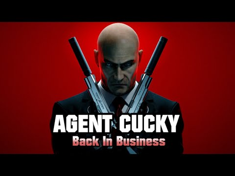 Agent Cucky Back In Business | (Hitman Absolution)
