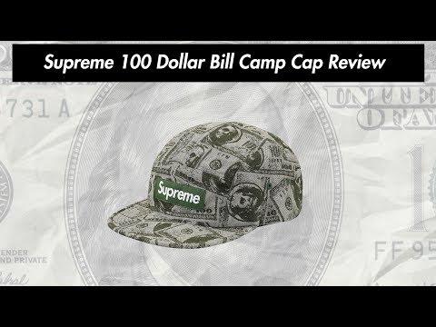 Supreme 100 Dollar Bill Camp Cap 17FW Review ( 19.10.2017 Week 9 Drop )