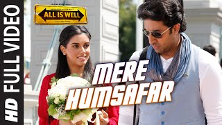 mere humsafar full video song mithoon tulsi kumar all is well t series